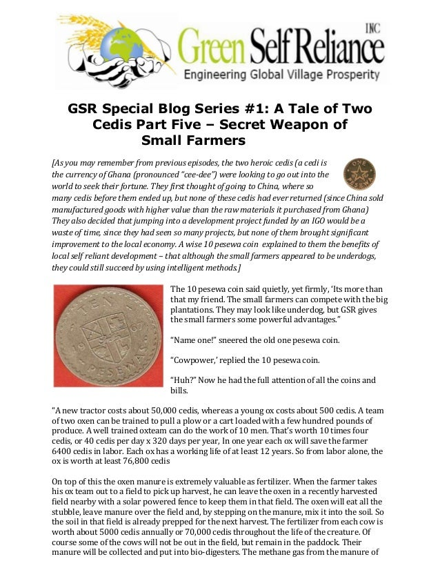 GSR Special Blog Series #1: A Tale of TwoCedis Part Five – Secret Weapon ofSmall Farmers[As you may remember from previous...