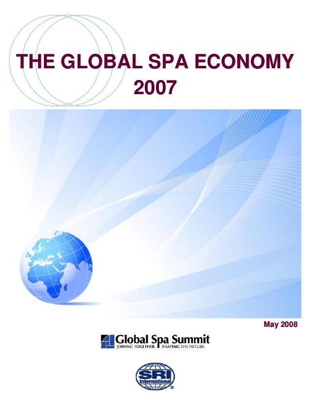 THE GLOBAL SPA ECONOMY         2007                   May 2008