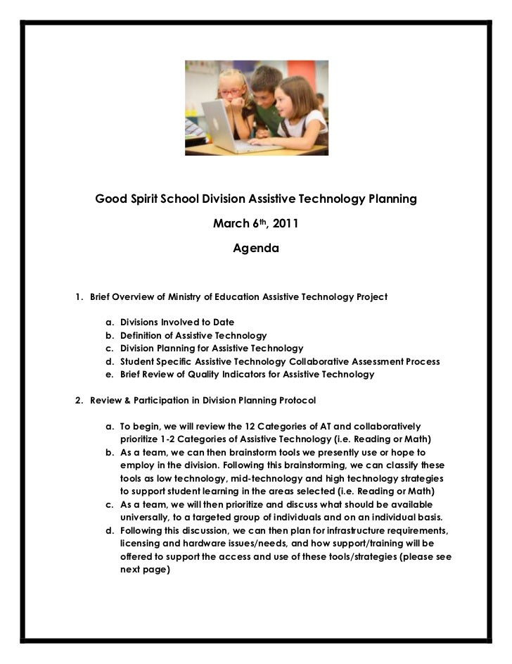 Good Spirit School Division Assistive Technology Planning                               March 6th, 2011                   ...