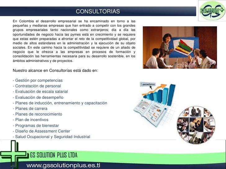 CONSULTORIAS<br />En Colombia el desarrollo empresarial se ha encaminado en torno a las pequeñas y medianas empresas que h...