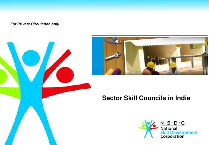 For Private Circulation only                               Sector Skill Councils in India