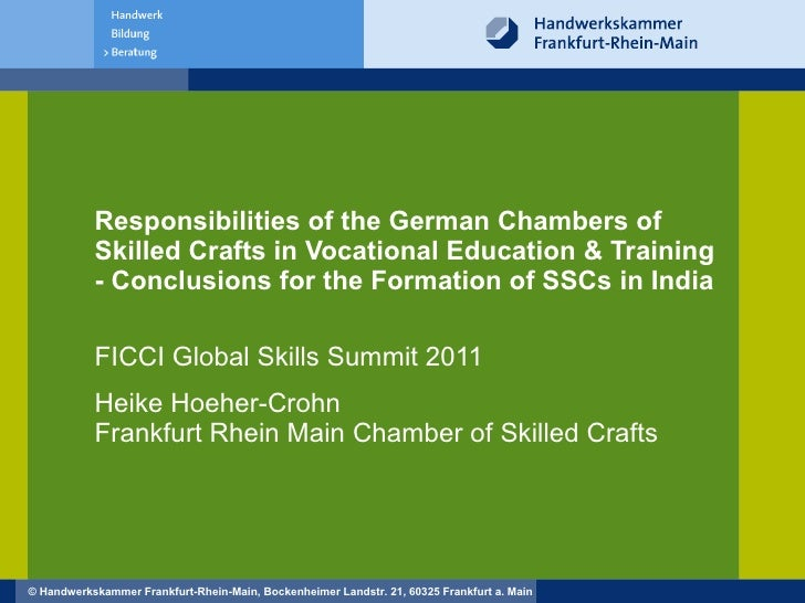 Responsibilities of the German Chambers of Skilled Crafts in Vocational Education & Training - Conclusions for the Formati...