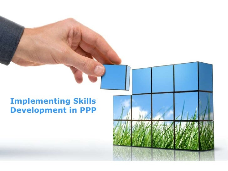 Implementing Skills Development in PPP <br />