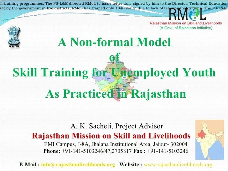 Rajasthan Mission on Skill and Livelihoods Rajasthan Mission on Skill and Livelihoods (A Govt. of Rajasthan Initiative) EM...