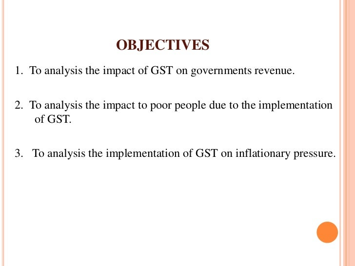 introduction of goods service tax gst in malaysia economics essay Definition of capital goods: heavy  to incorporate his or her business in a fashion that permits the best tax  economics , politics.