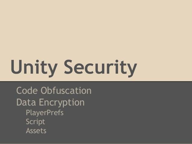 Unity Security Code Obfuscation Data Encryption PlayerPrefs Script Assets
