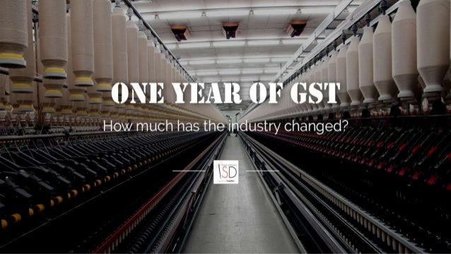 HOW GST & DUTY DRAWBACK RATE CHANGE IS AFFECTING APPAREL INDUSTRY • The Goods and Services Tax (GST) was launched in India...