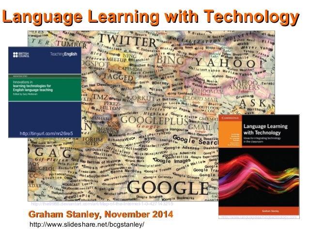 LLaanngguuaaggee LLeeaarrnniinngg wwiitthh TTeecchhnnoollooggyy  http://www.languagelearningtechnology.com  http://tinyurl...