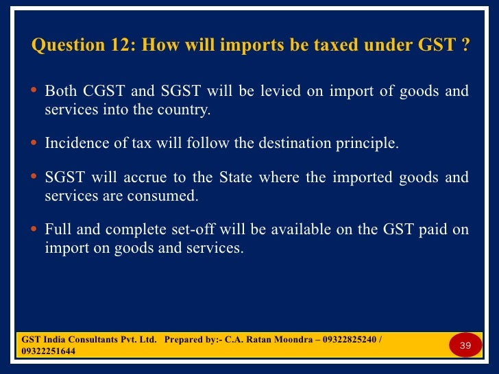 gst principles Draft new gst return design, principles and formats is  under help tab in the top right of cbic website cbec-gst  version of gst concept and.