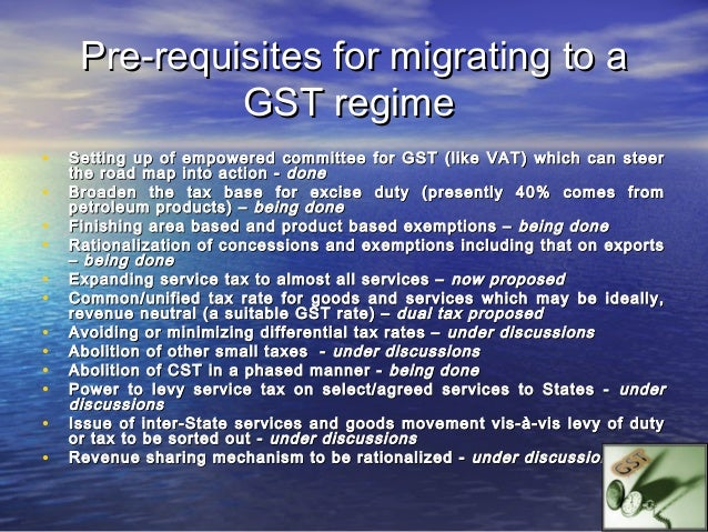GST - Journey so far   Feb, 2006 : First time introduced concept of GST and announced the date of its    implementation i...