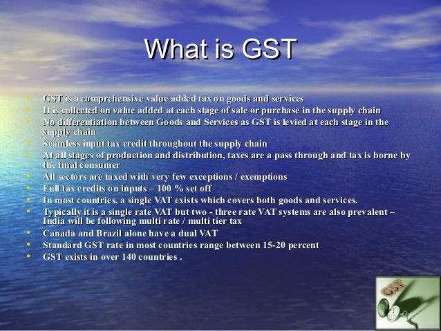 GST : P roposed Key Features HSN to be applied for goods One Common return for both Central and State GST Uniform colle...