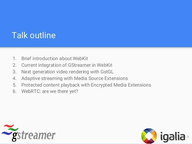 GStreamer support in WebKit  What's new? (GStreamer