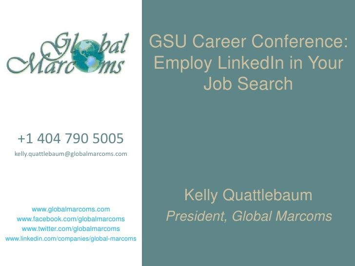 GSU Career Conference:                                            Employ LinkedIn in Your                                 ...