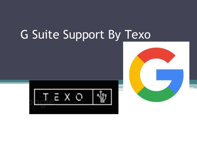 G Suite Support By Texo