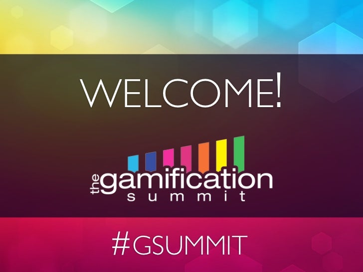 WELCOME! #GSUMMIT