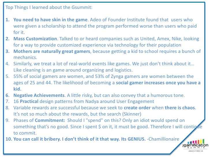 Top Things I learned about the Gsummit:1. You need to have skin in the game. Adeo of Founder Institute found that users wh...
