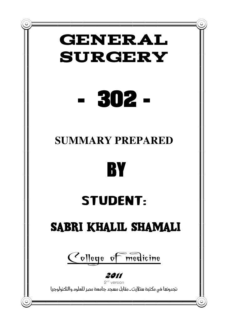 GENERAL    SURGERY             - 302 -  SUMMARY PREPARED                            BYSABRI KHALIL SHAMALI        College ...