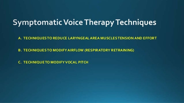 Voice therapy to treat voice disorders