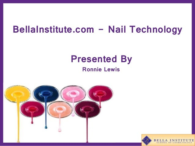 BellaInstitute.com - Nail Technology Presented By Ronnie Lewis