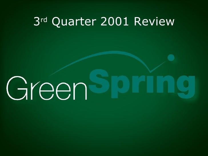 3 rd  Quarter 2001 Review