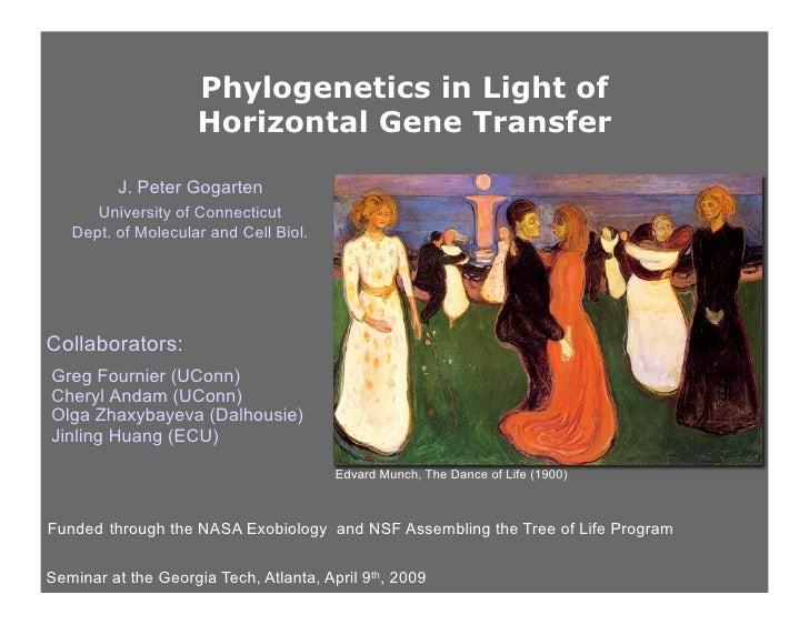 Phylogenetics in Light of                      Horizontal Gene Transfer            J. Peter Gogarten       University of C...