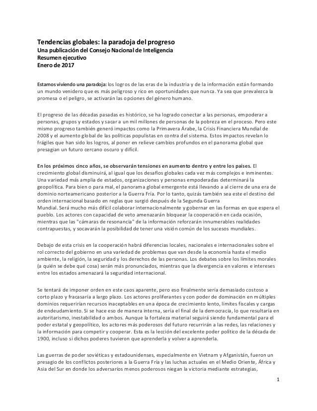 1 Tendencias globales: la paradoja del progreso Una publicación del Consejo Nacional de Inteligencia Resumen ejecutivo Ene...