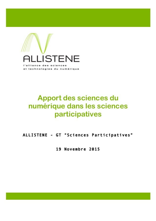 "Apport des sciences du numérique dans les sciences participatives ALLISTENE - GT ""Sciences Participatives"" 19 Novembre 201..."