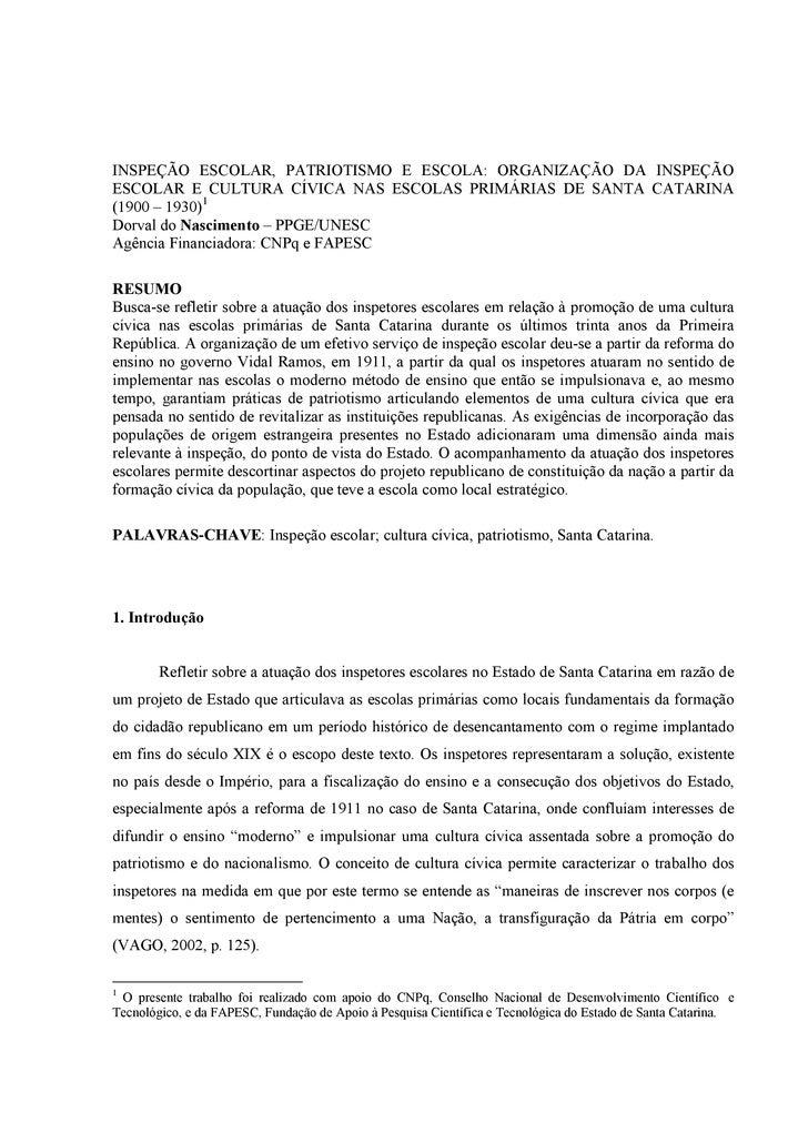 INSPEÇÃO ESCOLAR, PATRIOTISMO E ESCOLA: ORGANIZAÇÃO DA INSPEÇÃO ESCOLAR E CULTURA CÍVICA NAS ESCOLAS PRIMÁRIAS DE SANTA CA...