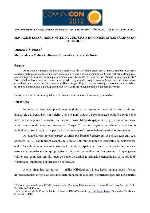 PPGCOM ESPM – ESCOLA SUPERIOR DE PROPAGANDA E MARKETING – SÃO PAULO – 15 E 16 OUTUBRO DE 2012MAGAZINE LUIZA: HORIZONTES DA...