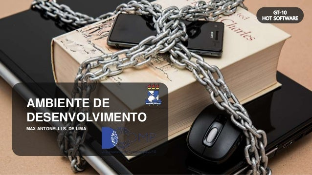 MAX ANTONELLI S. DE LIMA AMBIENTE DE DESENVOLVIMENTO