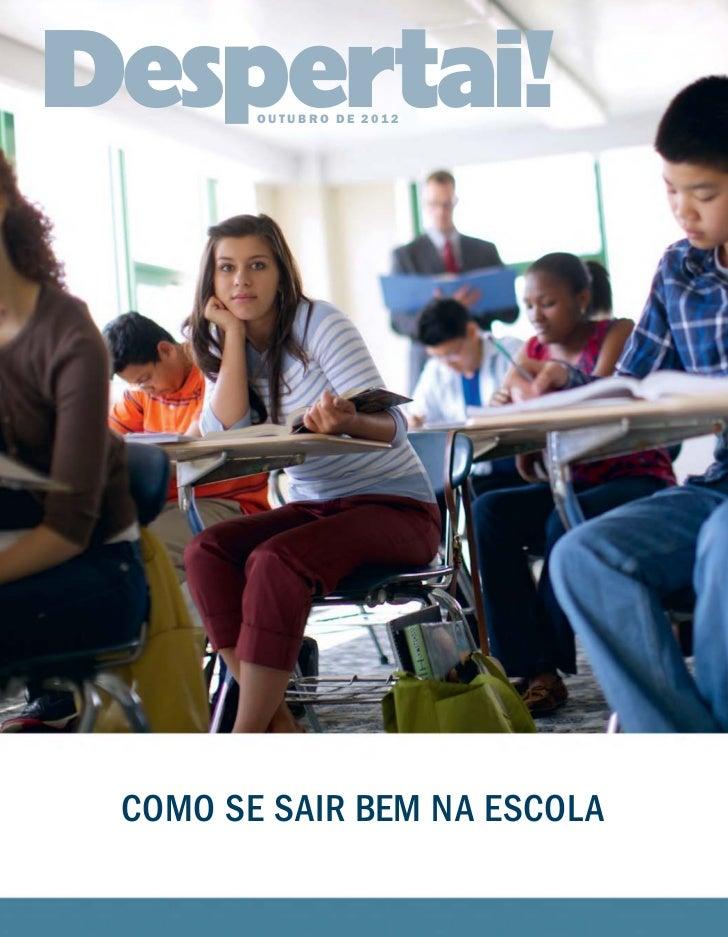 """!""""#2   OUTUBRO DE 2012COMO SE SAIR BEM NA ESCOLA"""