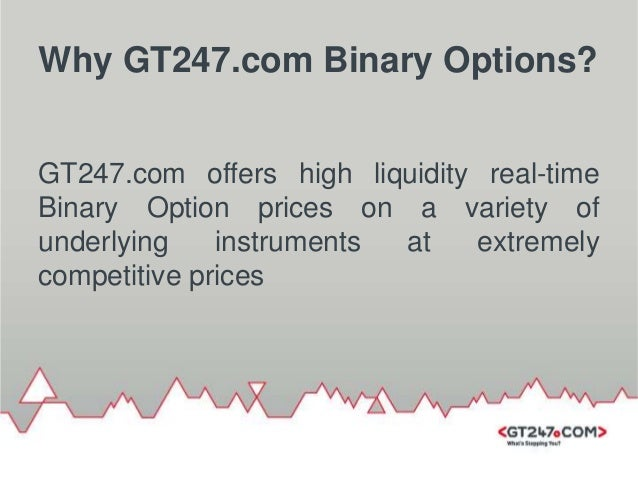 Gt247 binary options