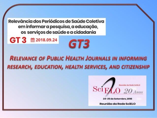 Marcia Furquim de Almeida, Moisés Goldbaum Sustentabilidade e financiamento dos periódicos de saúde coletiva Leila Posenat...