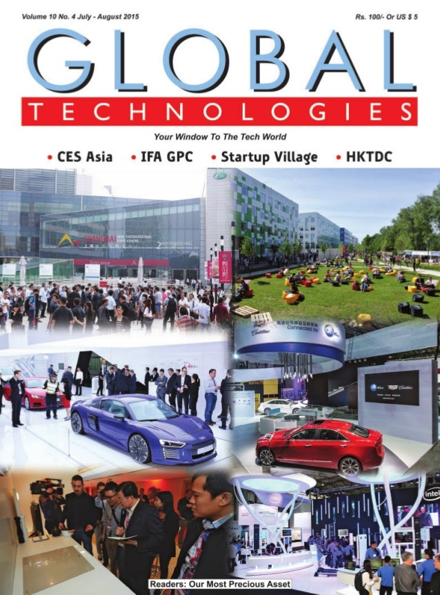 Global Technologies july august 2015 - CES Asia, IFA GPC, HKTDC, Startup Village