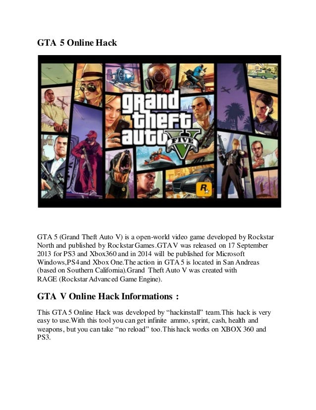 GTA 5 Online Hack  GTA 5 (Grand Theft Auto V) is a open-world video game developed by Rockstar  North and published by Roc...