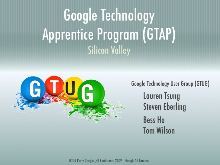 Google Technology Apprentice Program (GTAP)                  Silicon Valley                                               ...