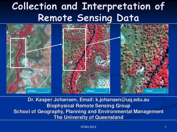 Collection and Interpretation of      Remote Sensing Data     600m|______|           140m|______|           70m|______|   ...