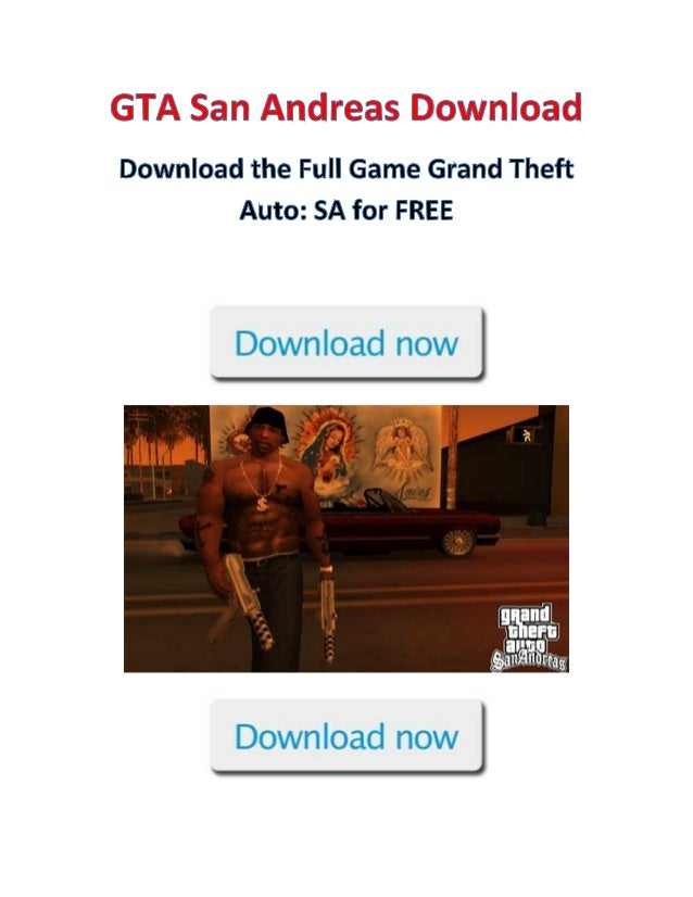 GTA San Andreas is now available for free downloadableformat so you can play the full game. Grand Theft Auto isof course a...