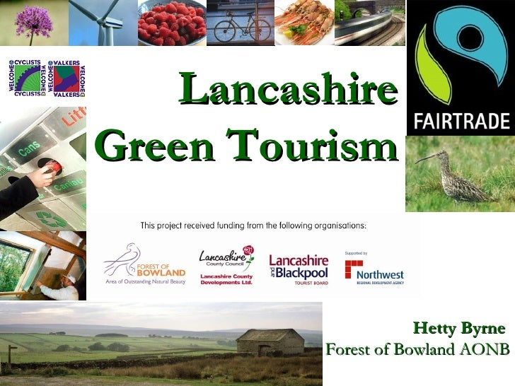 Lancashire Green Tourism Hetty Byrne  Forest of Bowland AONB