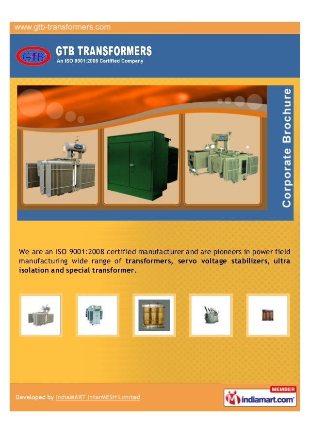 We are an ISO 9001:2008 certified manufacturer and are pioneers in power fieldmanufacturing wide range of transformers, se...