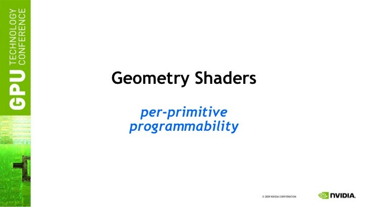 Geometry Shaders per-primitive programmability