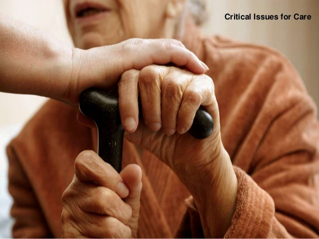 Critical Issues for Care