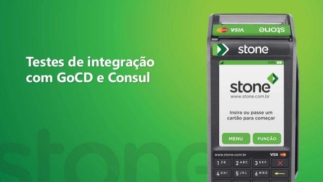 Testes de integração com GoCD e Consul