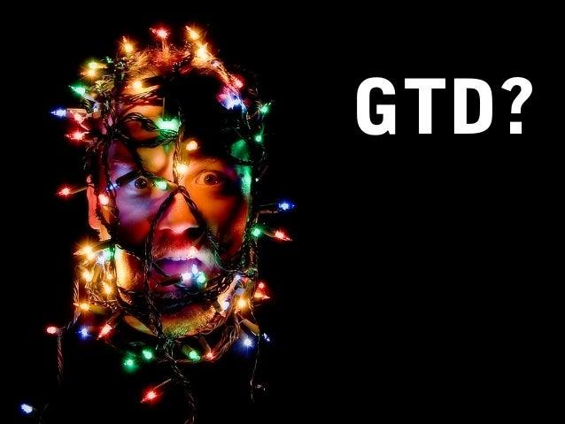 GTD? Text