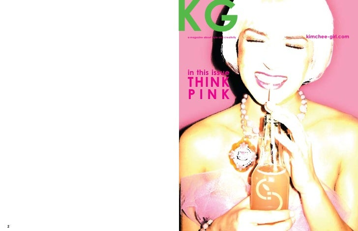 KG                                      kimchee-girl.com     a magazine about style and creativity         in this issue  ...