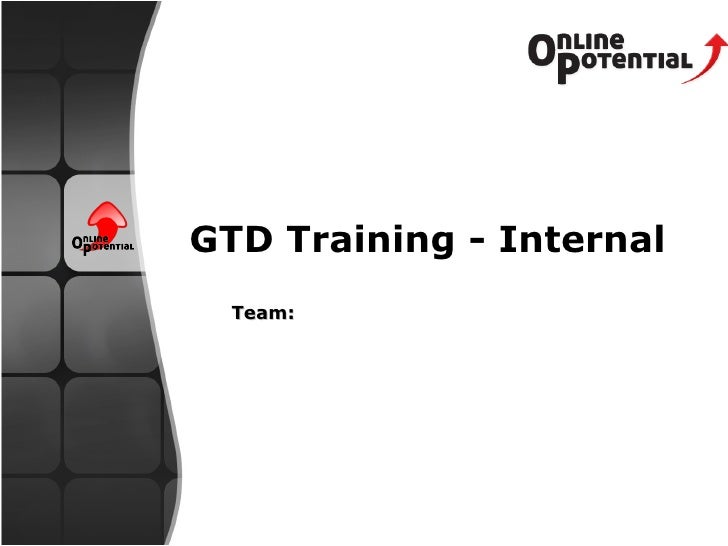 Team: GTD Training - Internal