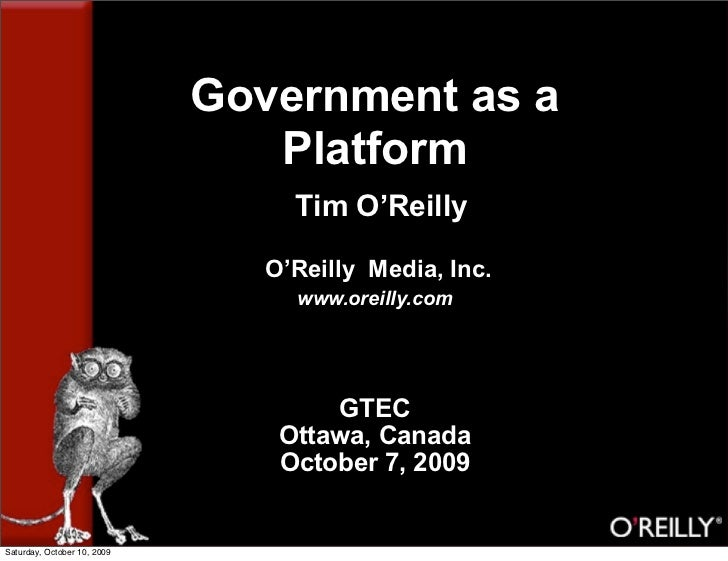 Government as a                                 Platform                                   Tim O'Reilly                   ...