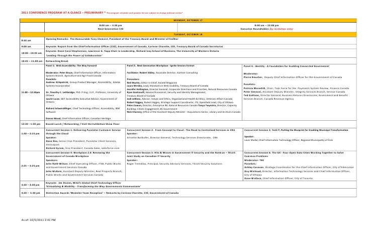 2011 CONFERENCE PROGRAM AT A GLANCE – PRELIMINARY * The program schedule and speaker list are subject to change without no...