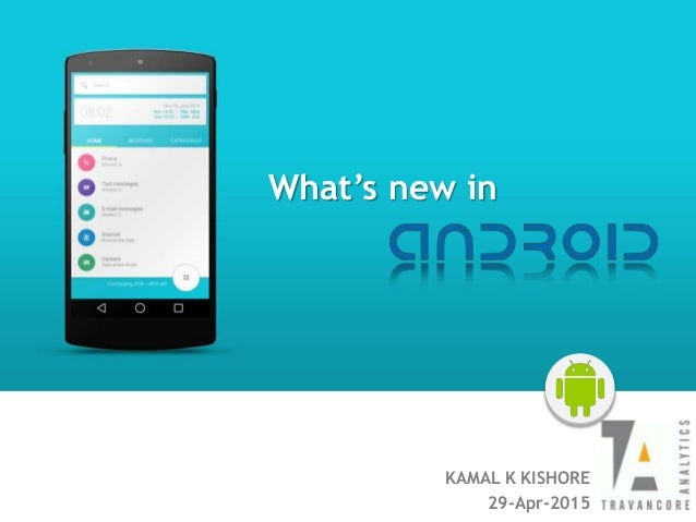 KAMAL K KISHORE 29-Apr-2015 & What's new in