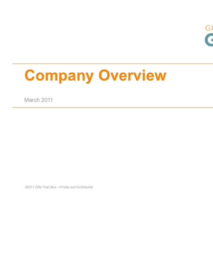 Company OverviewMarch 2011©2011 Gifts That Give – Private and Confidential